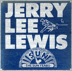All Jerry Lee Lewis Issued Legacy