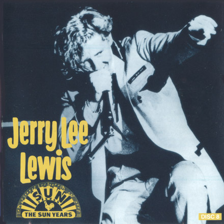 SUN BOX 4. Jerry Lee Lewis: The Ultimate (12 CD). CD8